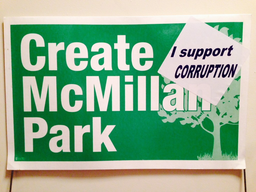 Create McMillan Park supports Corruption